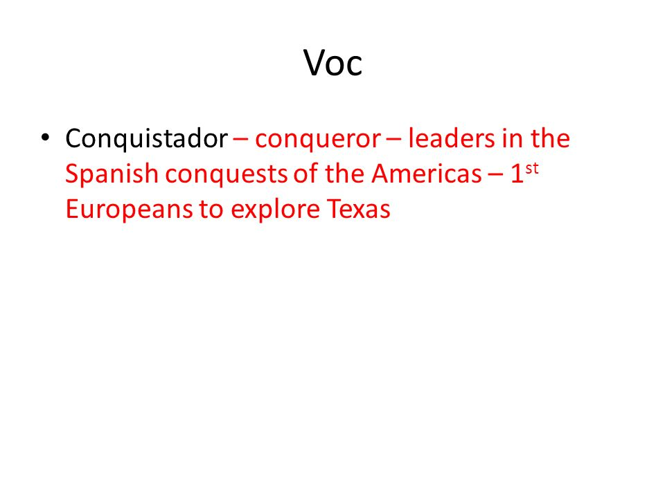 the goals of the spanish conquistadors Exploration and conquest of the new world  evaluate the goals of spanish, british, and french exploration in the americas key takeaways key points.