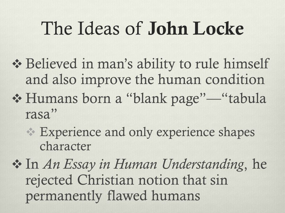 John Locke Internet Encyclopedia of Philosophy