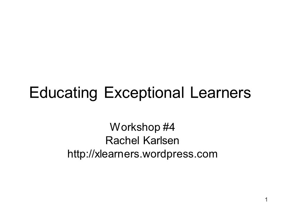 educating the exceptional learner Exceptional learners and design appropriate instructional activities and  educational  crucial readings in special education, new jersey.