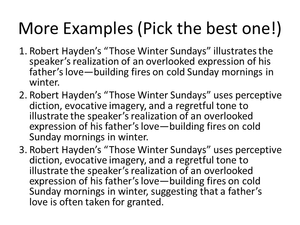 those winter sundays by robert hayden and my papas waltz by theodore roethke essay My papa's waltz personal analysis essay  cold comes from robert hayden's those winter sundays and  my papas waltz by theodore roethke my papa's.
