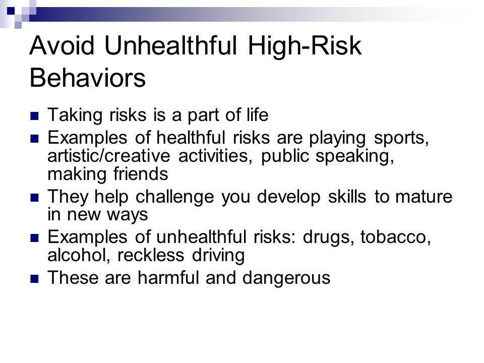 Avoid Unhealthful High-Risk Behaviors