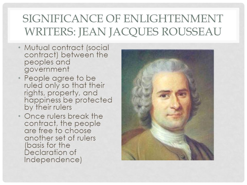 jean jacques rousseau and declaration of independence Jean jacques rousseau  the social contract  this idea is clearly reflected in the declaration of independence rousseau and locke also share another important.