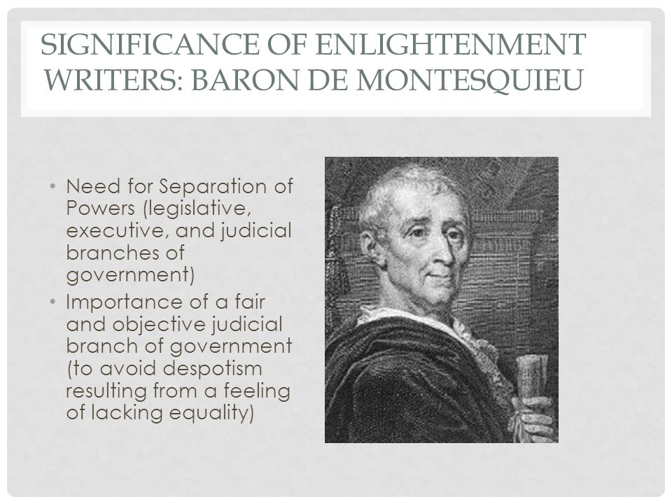 essays on montesquieu and the enlightenment Enlightenment essaysthe enlightenment took place during the eighteenth century and was initiated by the renaissance it was called the enlightenment because it was a period of new beginning, in which new thoughts were draining out old traditions.