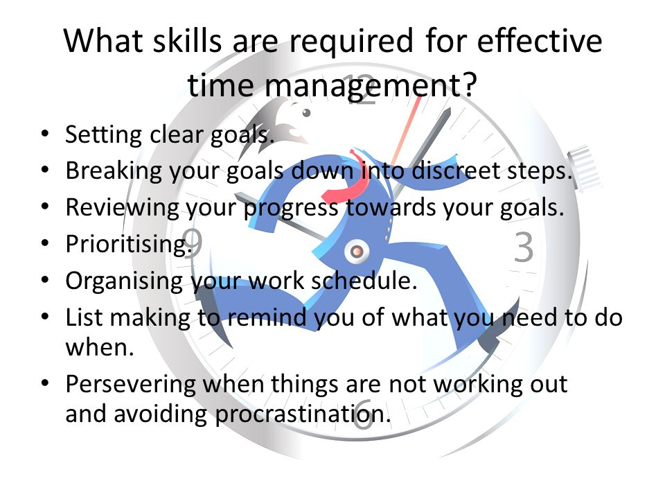 5 Effective Time Management Tips, Techniques, and Skills You Need to Master