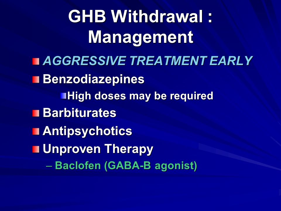 "Update on Drugs of Abuse (""some clubdrug stuff"")  pp ~ Baclofen Withdrawal Symptoms"