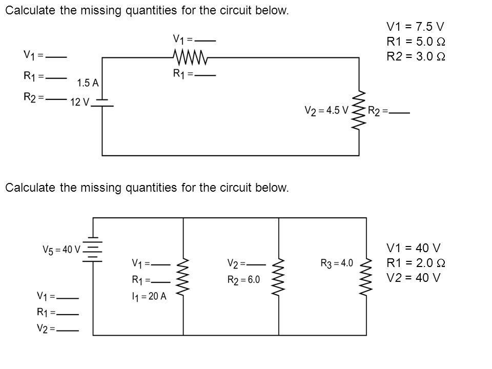 calculate the missing quantities for the circuit below ppt video rh slideplayer com