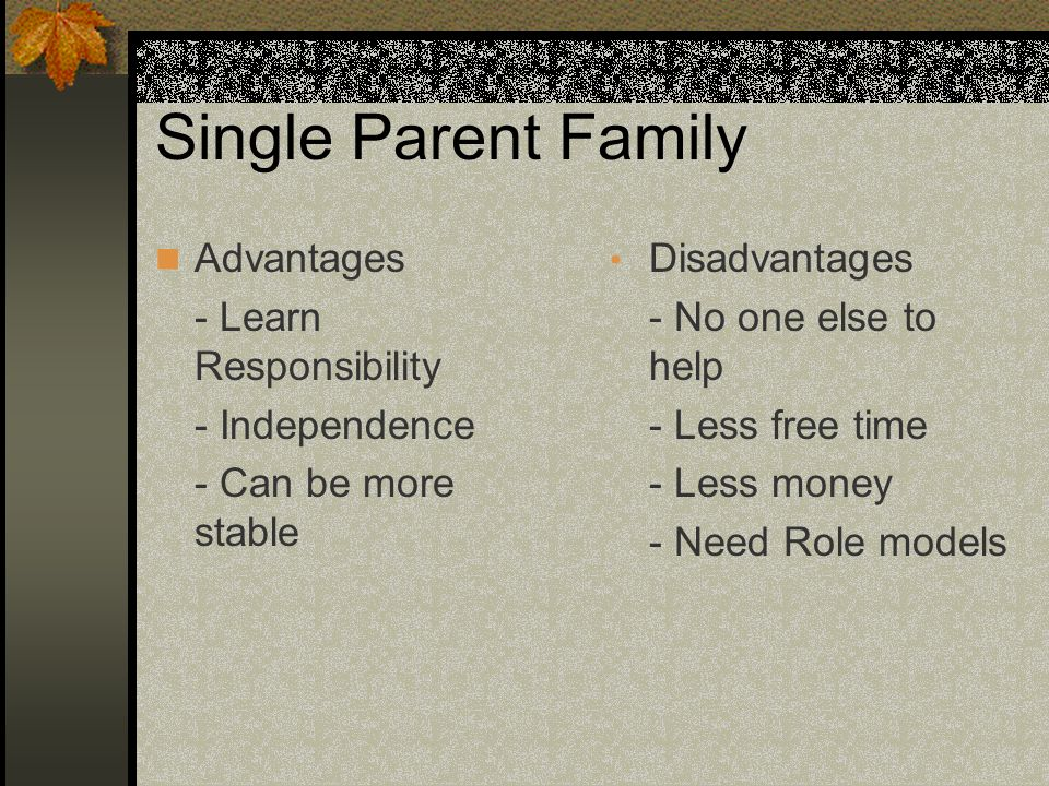 The Biggest Disadvantage sf Single Parenting