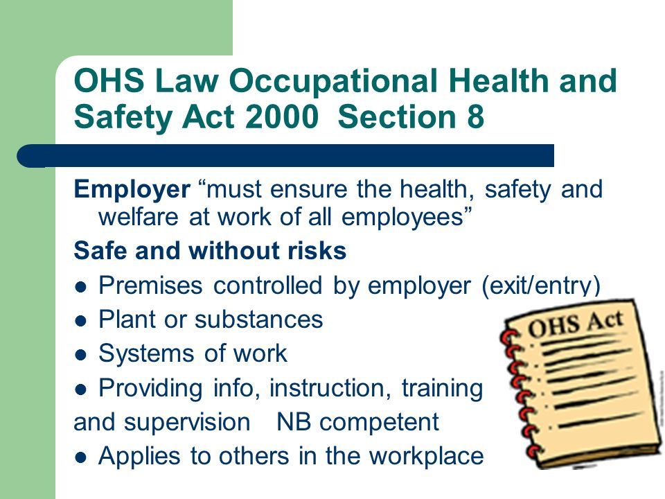 employee safety health and welfare law National occupational safety and health profile of romania has  the law of safety and health at work no 319/2006  - provision of adequate welfare.