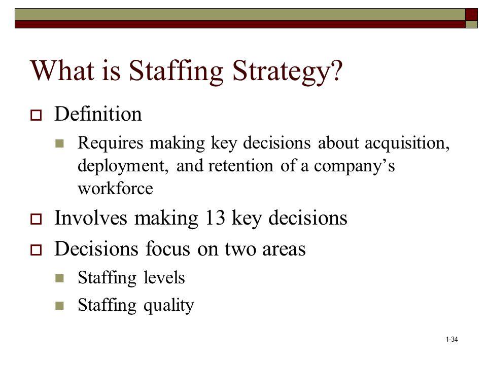 13 strategic staffing decisions