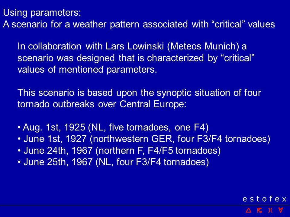 Using parameters: A scenario for a weather pattern associated with critical values.