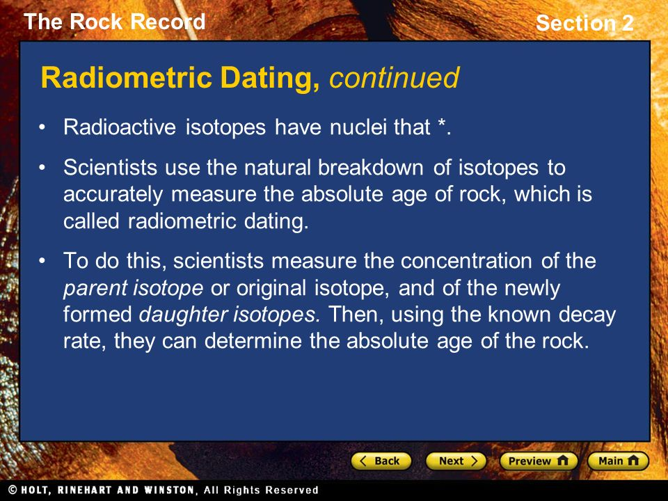 Scientists Use Relative Dating To Determine The Absolute Age Of A Rock In Years