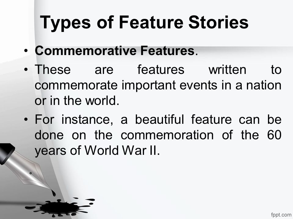 types of feature writing A writer's style is what sets his or her writing apart and makes it unique style is the way writing is dressed up (or down) to fit the specific context, purpose.