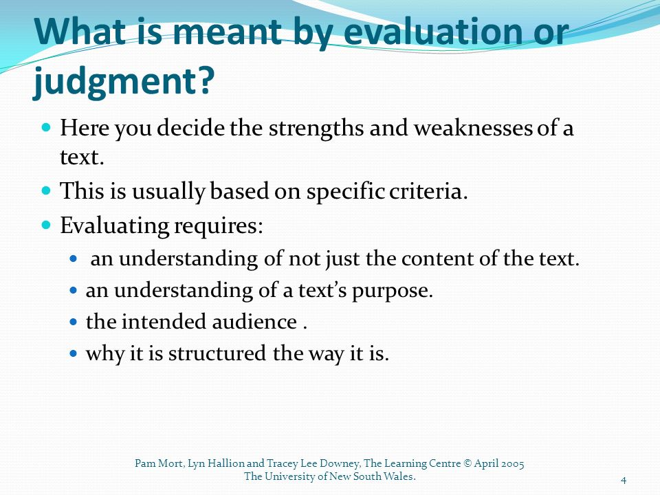 evaluation and judgment Are there any differences between evaluation and assessment  evaluation – making a judgment about the quality of student's  i see this as 'evaluation.