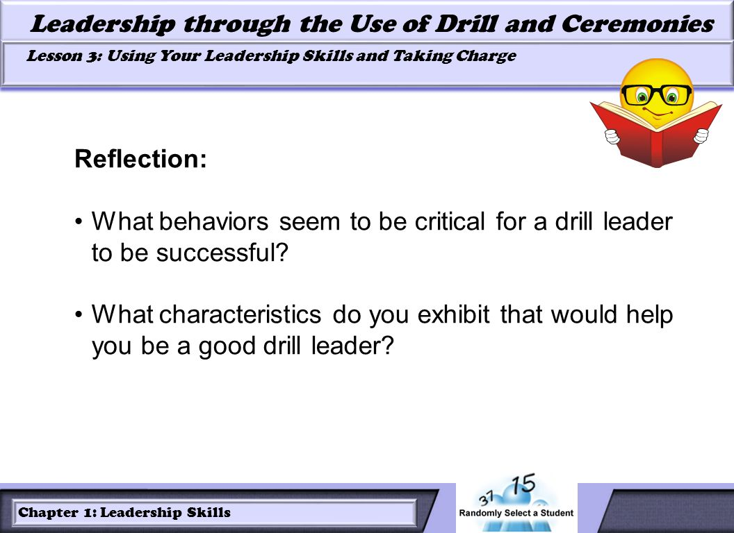 Reflection: What behaviors seem to be critical for a drill leader to be successful