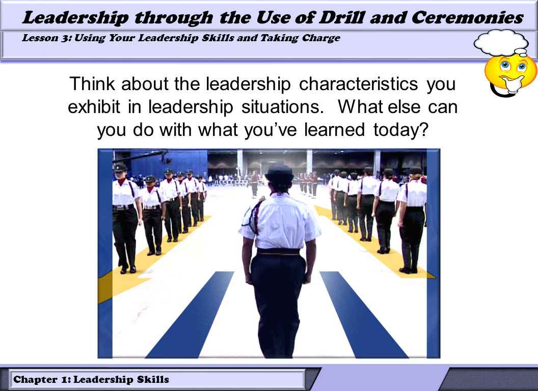 Think about the leadership characteristics you exhibit in leadership situations.