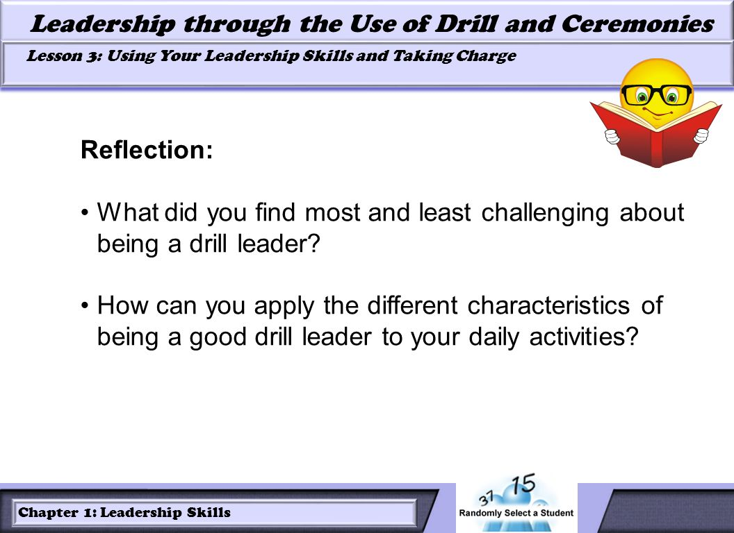 Reflection: What did you find most and least challenging about being a drill leader