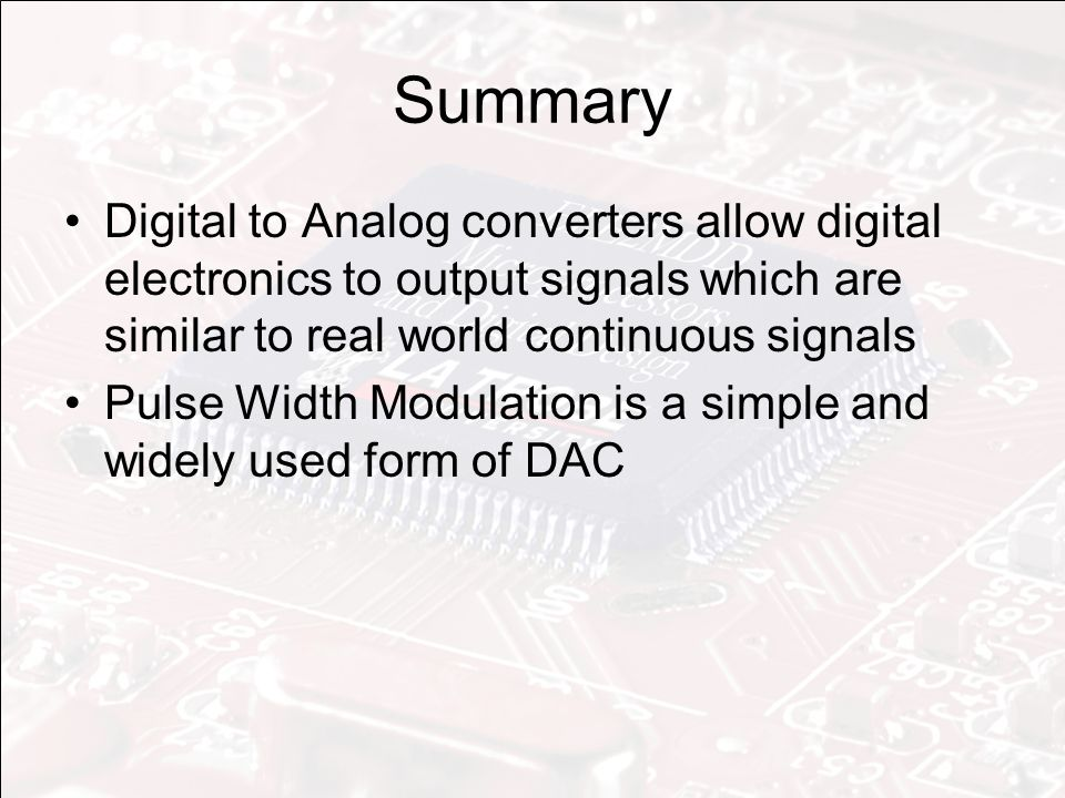 lecture 16  digital to analog converter - pwm implementation
