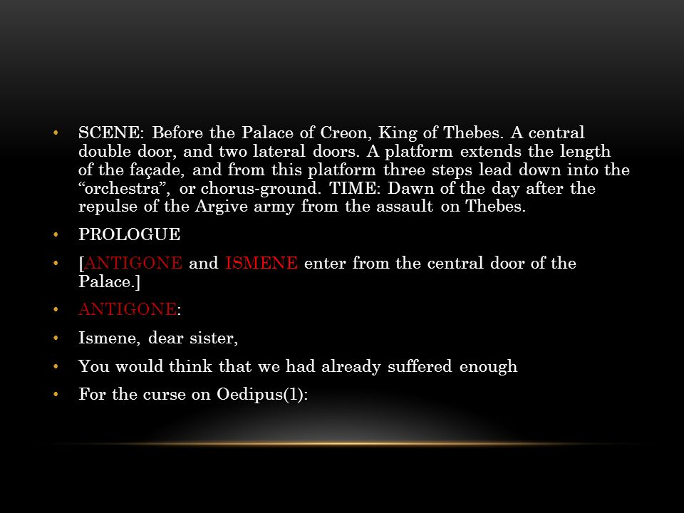 Enter Antigone and Ismene from the Palace