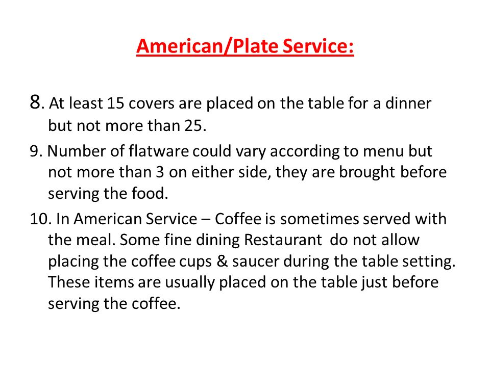American Plate Service TYPES OF FOOD   BEVERAGE   ppt video online download. Fine Dining Table Service Rules. Home Design Ideas