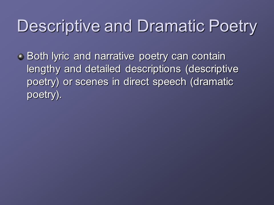 essay dramatic poetry a few thoughts on the dramatic monologue a dramatic monologue is a poem written in the voice of a specific  dramatic comedy essay 1.