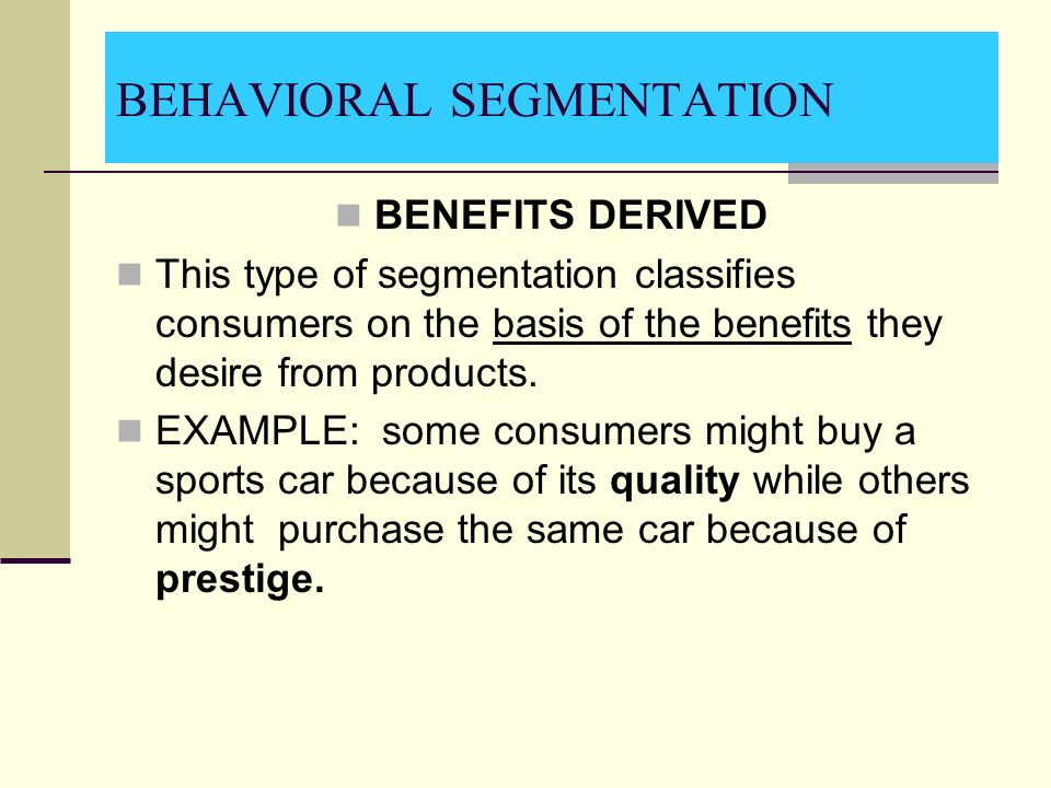 target market behavioural segmentation