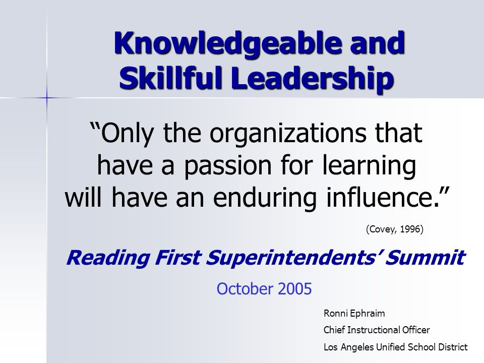 Knowledgeable and Skillful Leadership
