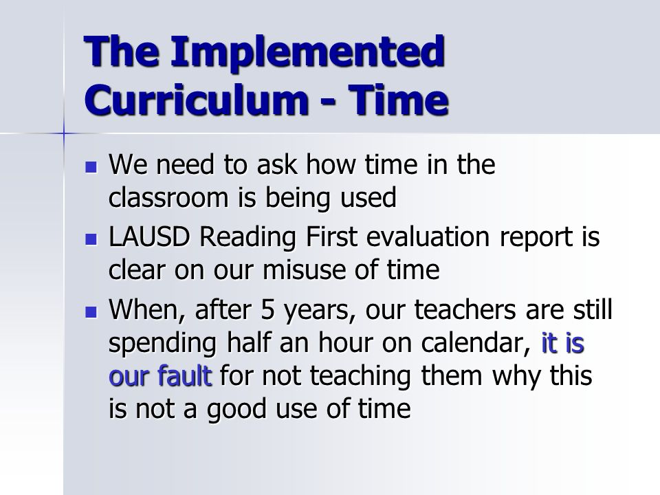 The Implemented Curriculum - Time