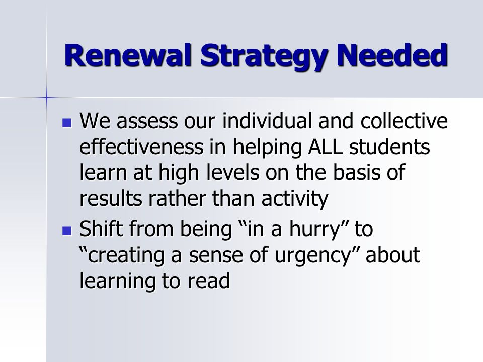 Renewal Strategy Needed
