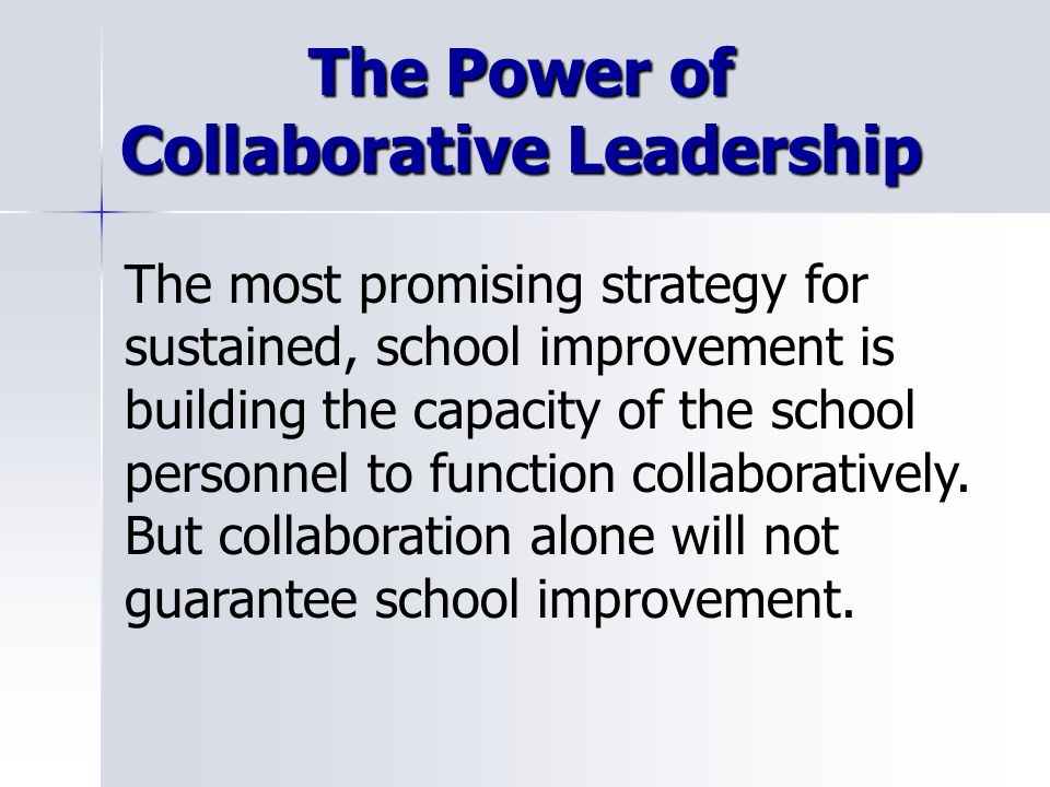 The Power of Collaborative Leadership