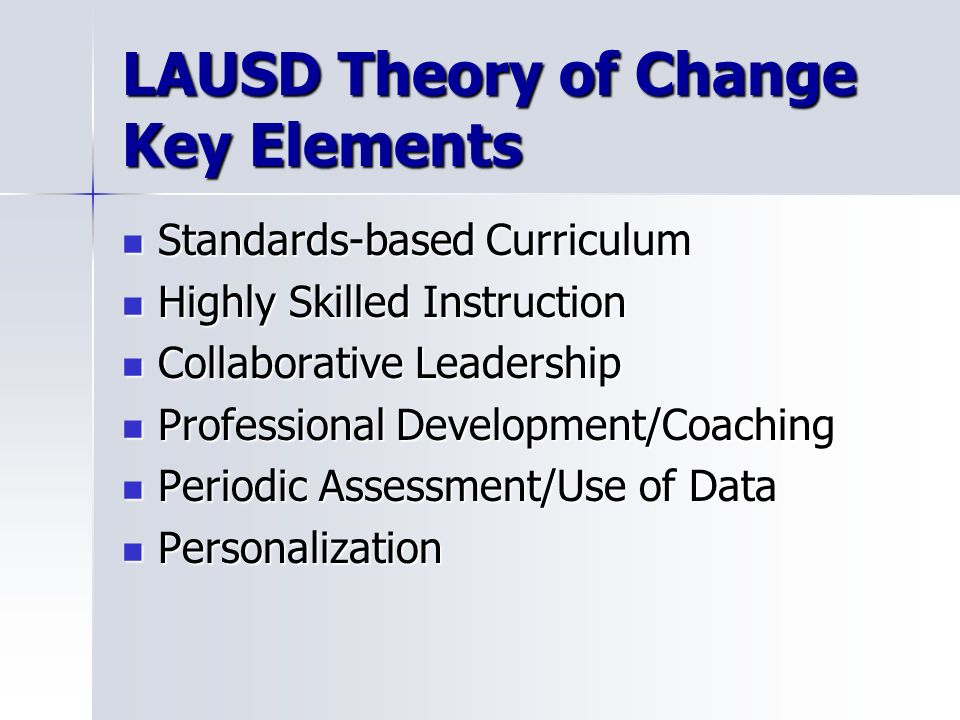 LAUSD Theory of Change Key Elements