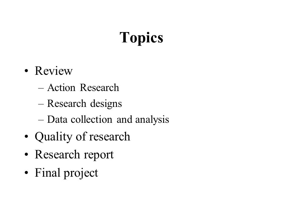 action research topics Action research in one's own science classroom in higher education web sites on specific topics.