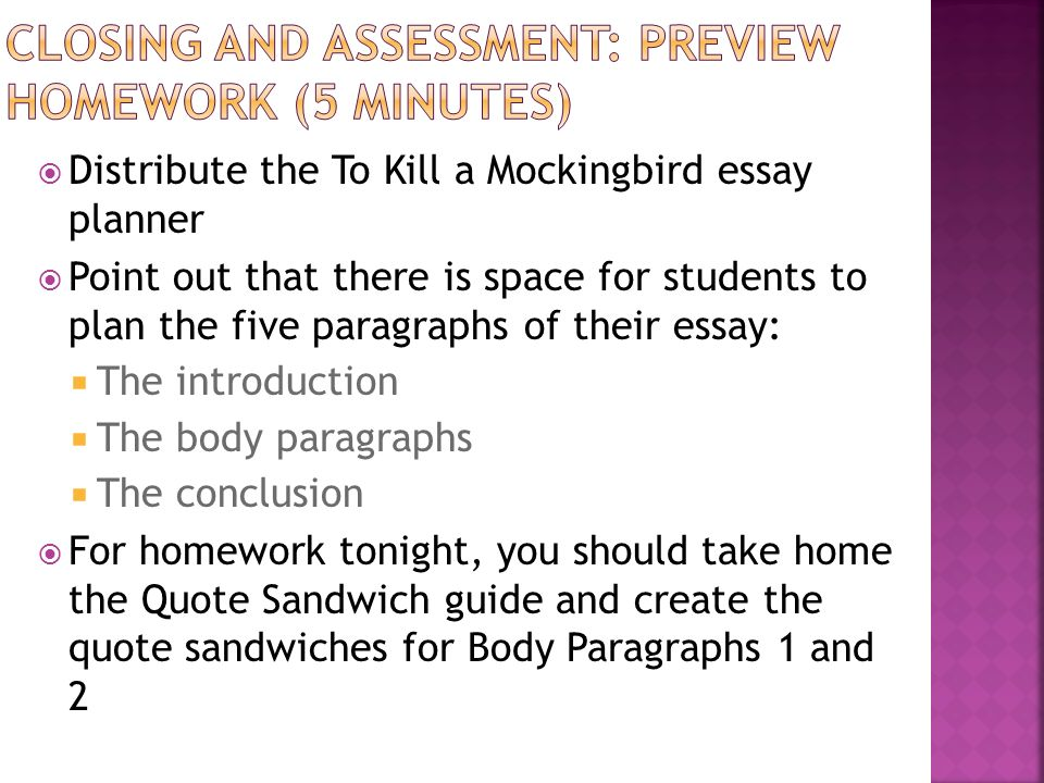 module a unit lesson writing and argument essay peer 15 closing and assessment preview homework 5 minutes distribute the to kill a mockingbird essay