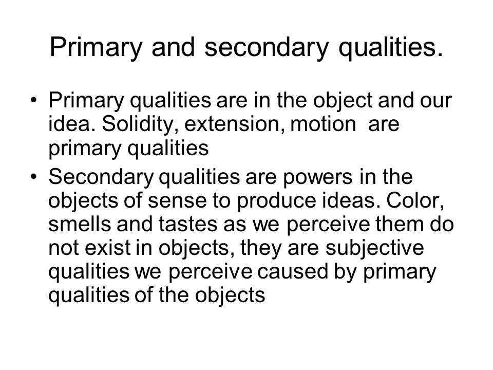 an introduction to lockes theory on primary and secondary qualities