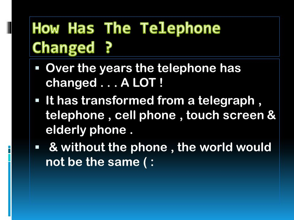 cell phones how have they changed