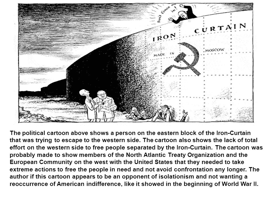 The Political Cartoon Above Shows A Person On The Eastern Block Of The Iron  Curtain
