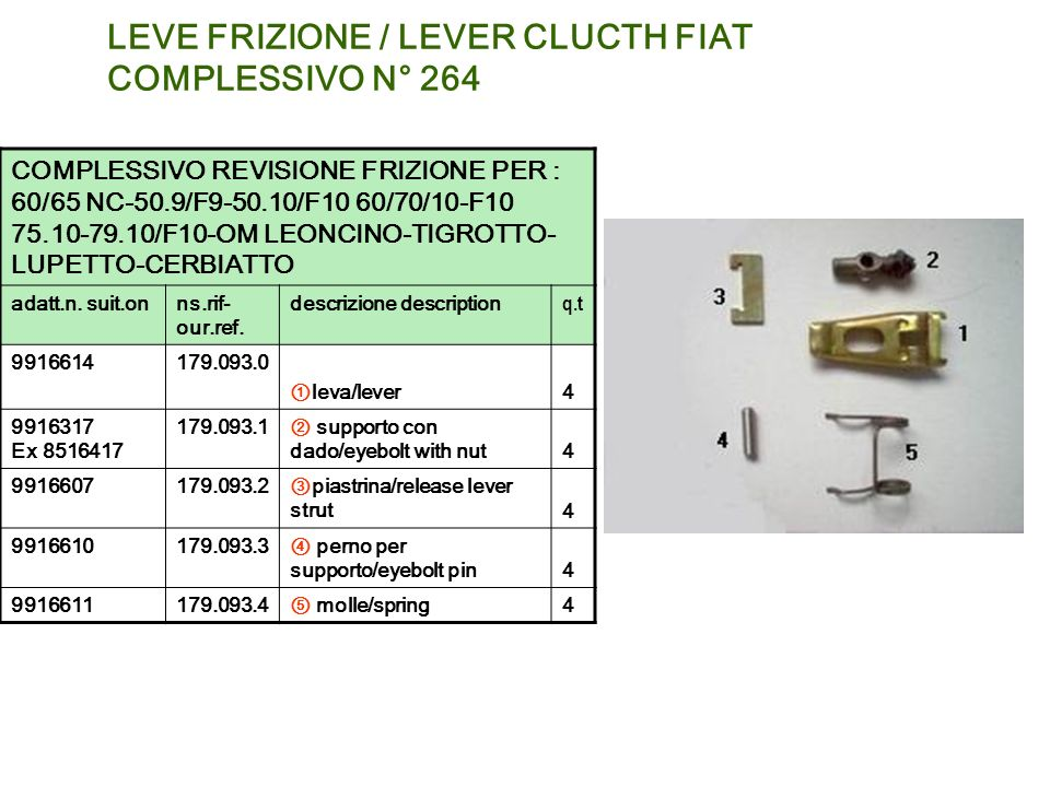 LEVE FRIZIONE / LEVER CLUCTH FIAT COMPLESSIVO N° 264