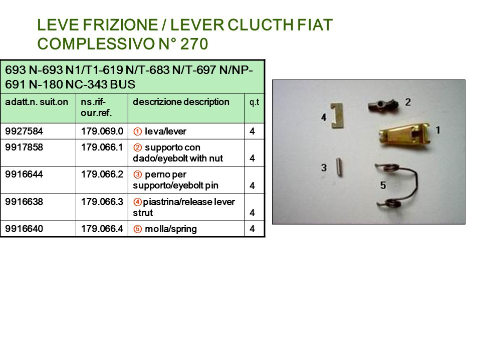 LEVE FRIZIONE / LEVER CLUCTH FIAT COMPLESSIVO N° 270
