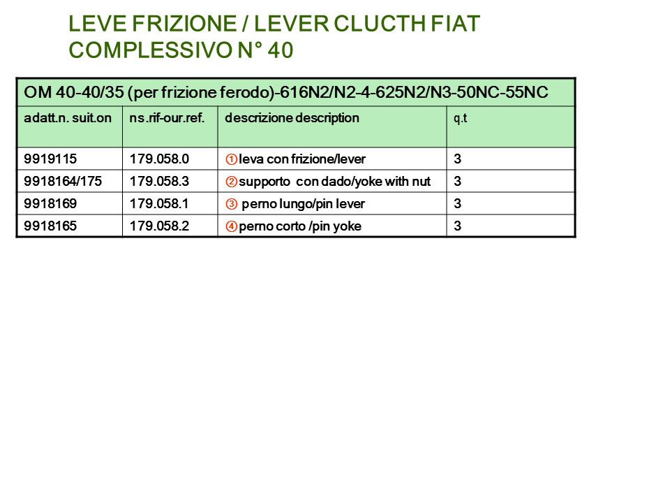 LEVE FRIZIONE / LEVER CLUCTH FIAT COMPLESSIVO N° 40