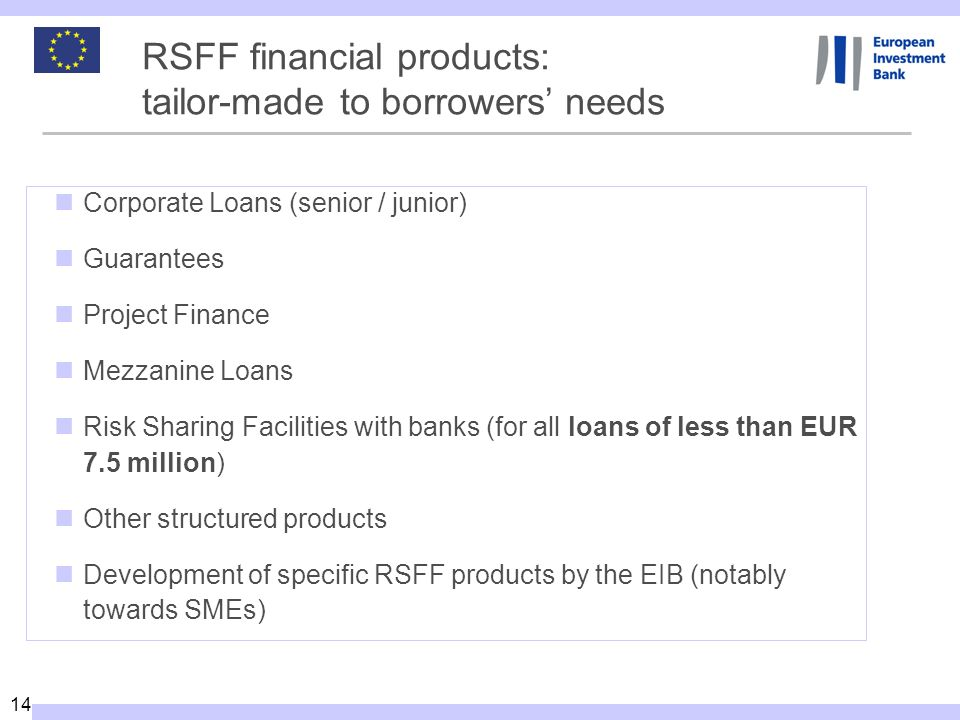 RSFF financial products: tailor-made to borrowers' needs