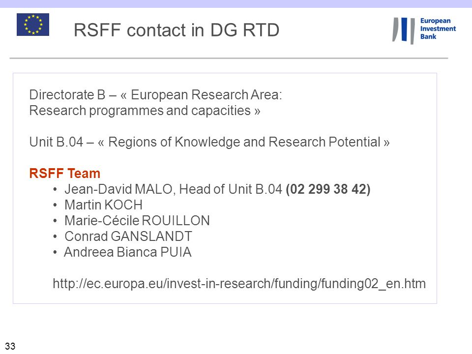 RSFF contact in DG RTD Directorate B – « European Research Area: