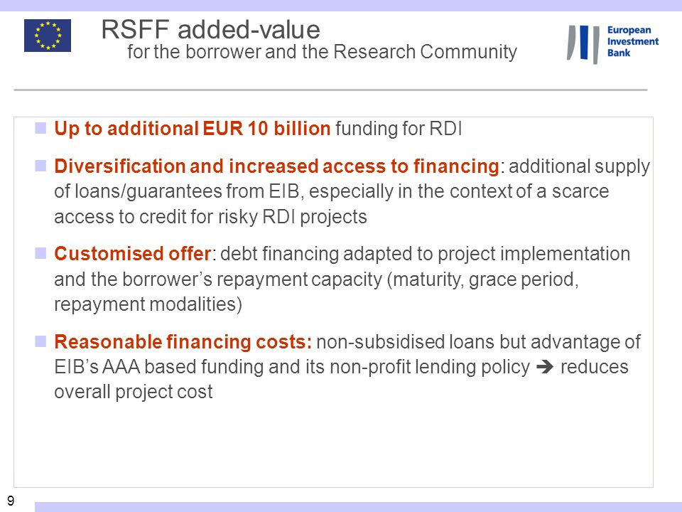 RSFF added-value for the borrower and the Research Community