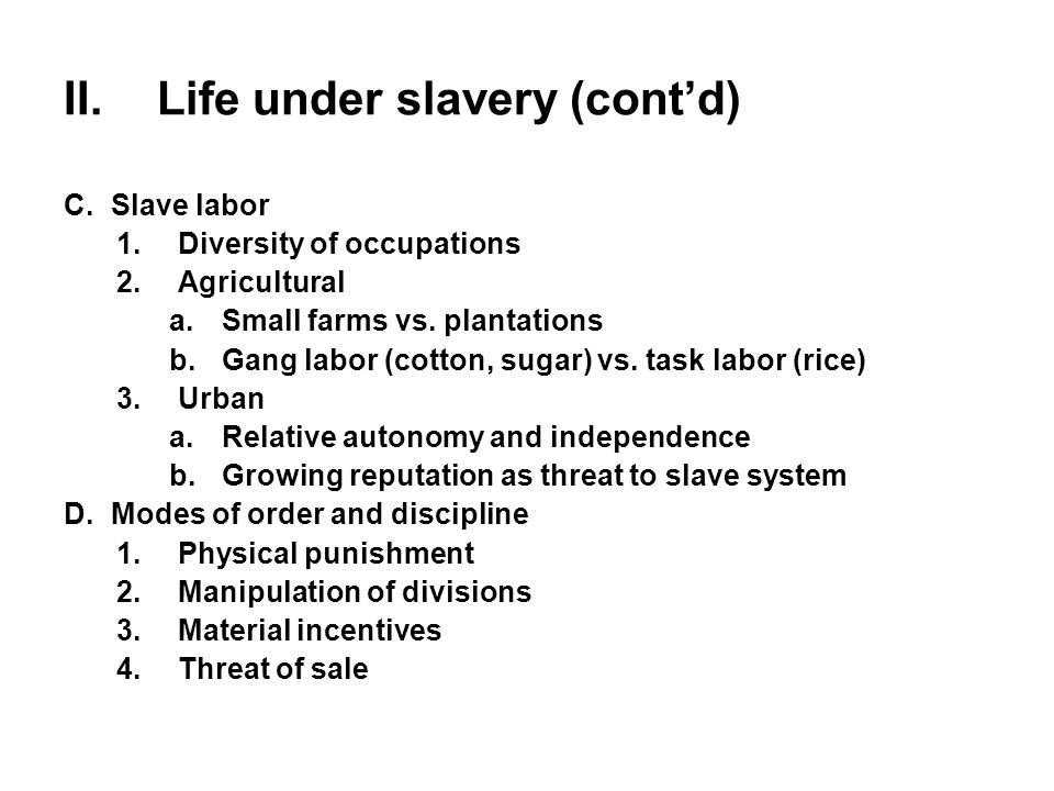 the history of the gang system slavery and urban slavery The study of the brazilian slave system has expanded vigorously in recent periods 1 not much stress in effort-intensive activities, which can frequently be conducted by gangs ofworkers, it is usually possible to ample evidence that slaves received rewards in some circumstances, especially in urban are- as (in fact.
