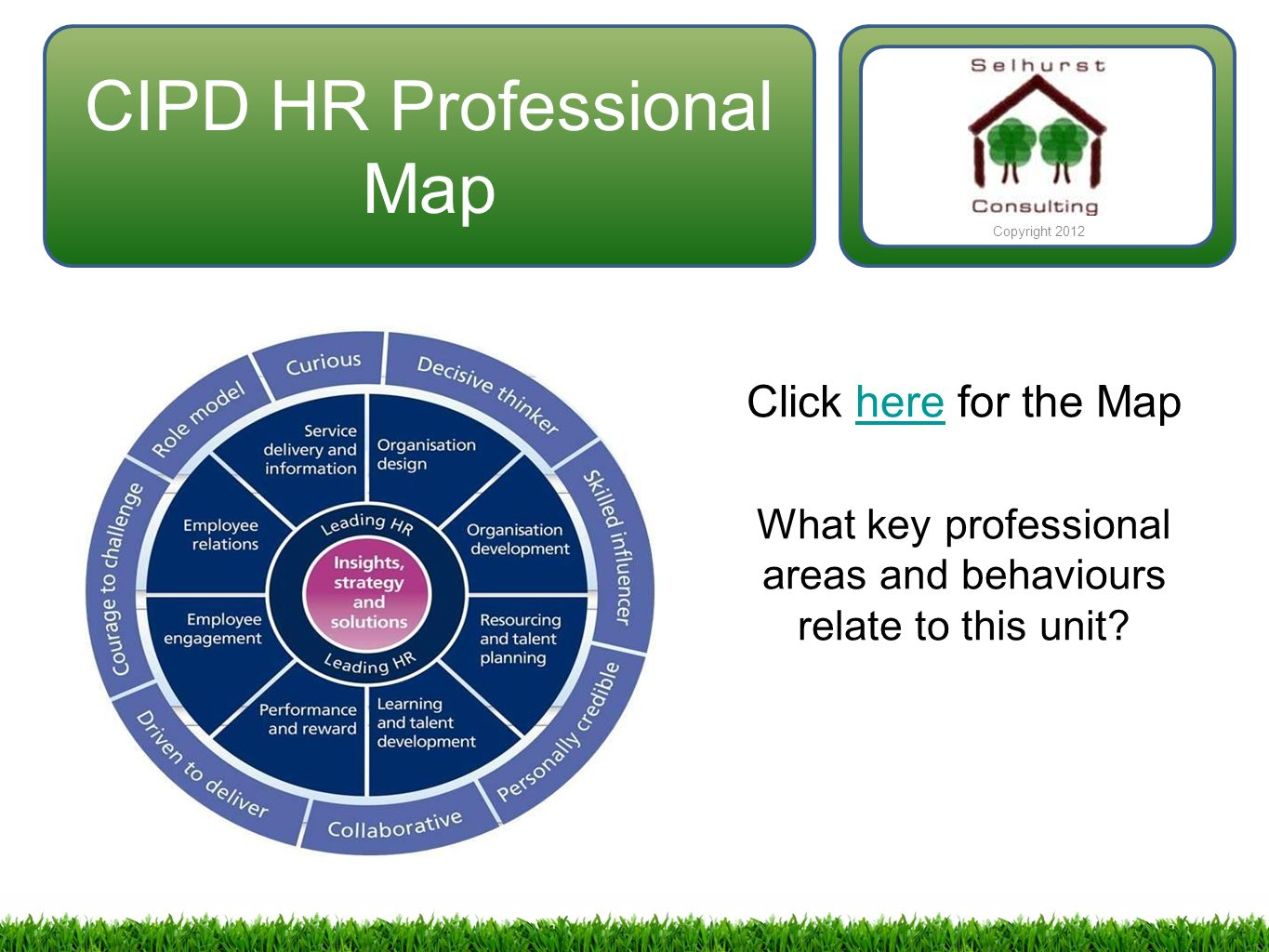 evaluate the two core professional areas of the cipd map The hr profession map essay  for this reason the map covers all the professional areas within the  areas the first focus is on the core of the map.