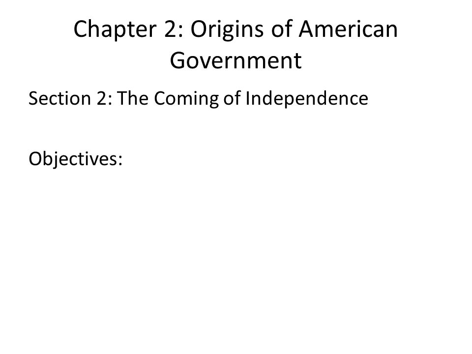 Unit 2 Chapter 2: Origins of American Government - ppt download
