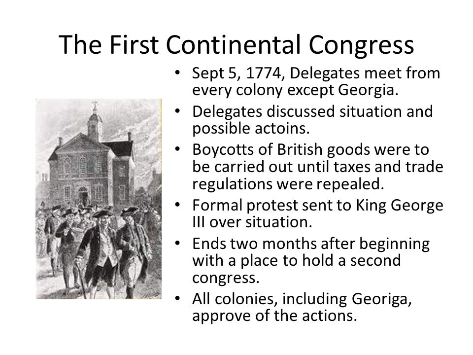 continental congress meets in philidelphia delegates meet to protest british control Before adjourning in late october 1774, the first continental congress had provided for reconvening at a later time if circumstances dictated the skirmishes at lexington and concord in april 1775, and the gathering of an american army outside of boston provided sufficient impetus to assemble the delegates at the state house in philadelphia.