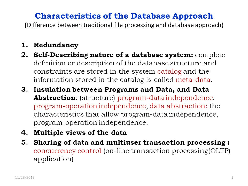 Characteristics Of The Database Approach Difference