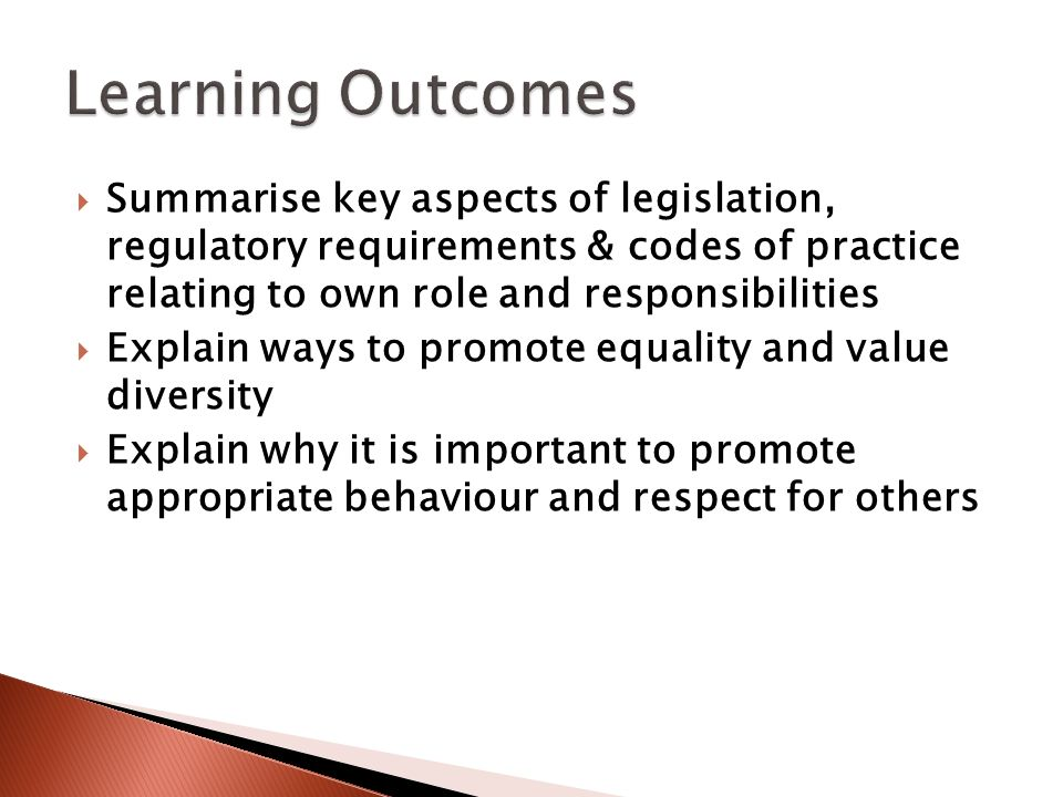 summarise key aspects of legislation essay 1 summarise key aspects of legislation, regulatory requirements and codes of practice relating to own role and responsibilities as a trainer i would need to understand my own roles and responsibilities, with a necessity to understand the key aspects of legislation, regulations and codes of practice.