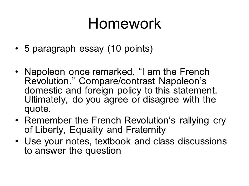 french revolution age of napoleon ppt video online homework 5 paragraph essay 10 points