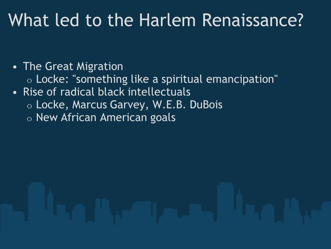 What led to the Harlem Renaissance