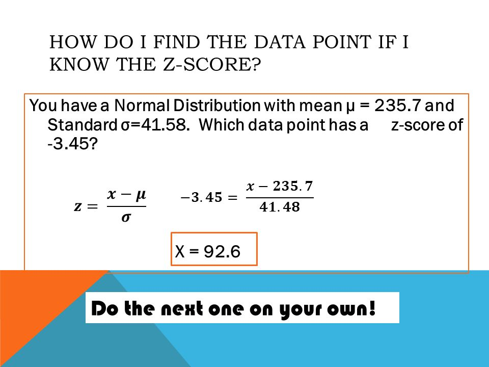 z score practice We explain z scores with video tutorials and quizzes, using our many ways(tm) approach from multiple teachers in this lesson, students are introduced to z-scores and their relevance to variance and distribution in data sets.